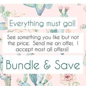 Bundle & save.  I will accept all Reasonable offer